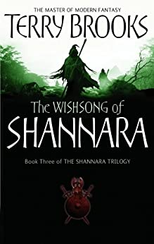 """The Wishsong Of Shannara: The original Shannara Trilogy (English Edition)"",作者:[Brooks, Terry]"