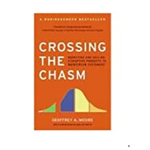 Crossing the Chasm: Marketing and Selling High-Tech Products to Mainstream Customers (Collins Business Essentials) (English Edition)