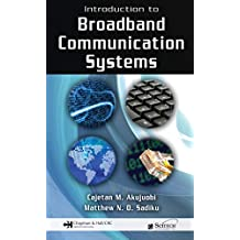 Introduction to Broadband Communication Systems (English Edition)