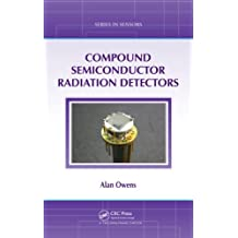 Compound Semiconductor Radiation Detectors (Series in Sensors) (English Edition)