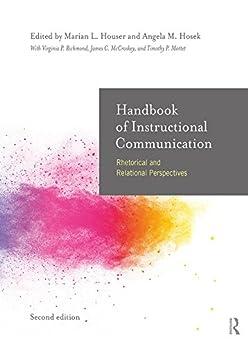 """Handbook of Instructional Communication: Rhetorical and Relational Perspectives (English Edition)"",作者:[Marian L Houser, Angela Hosek]"