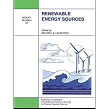 Renewable Energy Sources: Watt Committee: report number 22 (English Edition)