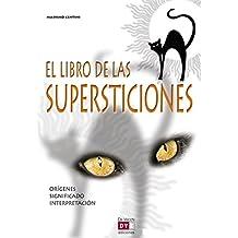 El libro de las supersticiones (Spanish Edition)