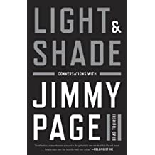 Light and Shade: Conversations with Jimmy Page (English Edition)