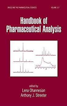 """""""Handbook of Pharmaceutical Analysis (Drugs and the Pharmaceutical Sciences 117) (English Edition)"""",作者:[Lena A. Ohannesian, Anthony J. Streeter]"""
