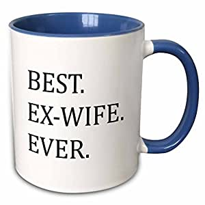 3dRose InspirationzStore Typography - Best Ex-Wife Ever - 送给您ex - Good Term Exes - 幽默有趣 - 马克杯 蓝色/白色 11-oz Two-Tone Blue Mug 191767061981