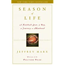 Season of Life: A Football Star, a Boy, a Journey to Manhood (English Edition)