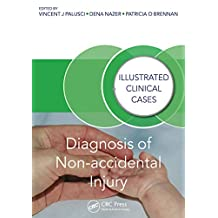 Diagnosis of Non-accidental Injury: Illustrated Clinical Cases (English Edition)