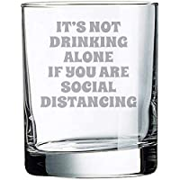Alankathy Mugs It's not drinking alone if you are social distancing Quarantine Corona 葡萄酒杯趣味语录(10 盎司岩石威士斯基玻璃)