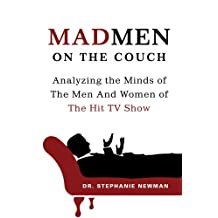 Mad Men on the Couch: Analyzing the Minds of the Men and Women of the Hit TV Show (English Edition)