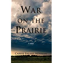 War on the Prairie (English Edition)