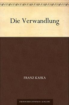 """Die Verwandlung (变形记(德文版)) (免费公版书) (German Edition)"",作者:[Kafka,Franz, (弗兰兹·卡夫卡)]"