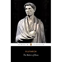 The Makers of Rome (Penguin Classics Book 158) (English Edition)