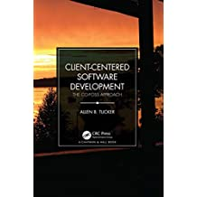 Client-Centered Software Development: The CO-FOSS Approach (English Edition)