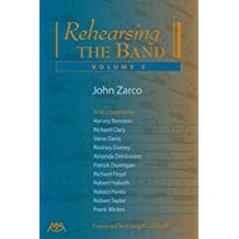 Rehearsing the Band, Volume 3 (English Edition)
