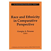 Race and Ethnicity in Comparative Perspective (National Political Science Review Series Book 7) (English Edition)