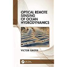 Optical Remote Sensing of Ocean Hydrodynamics (English Edition)