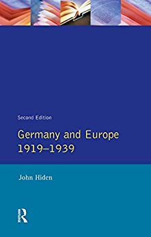 """Germany and Europe 1919-1939 (English Edition)"",作者:[Hiden, John]"