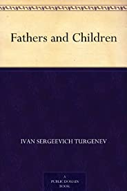 Fathers and Children (父与子) (免费公版书) (English Edition)