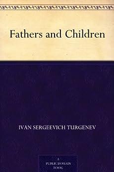 """Fathers and Children (父与子) (免费公版书) (English Edition)"",作者:[Turgenev,Ivan Sergeevich, (屠格涅夫)]"