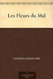 Les Fleurs du Mal (恶之花(法文版)) (免费公版书) (French Edition)