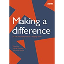 Making a Difference: NGO's and Development in a Changing World (English Edition)