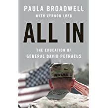 All In: The Education of General David Petraeus (English Edition)