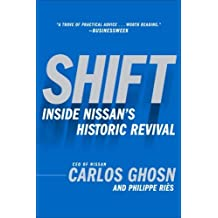 Shift: Inside Nissan's Historic Revival (English Edition)