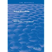 Animal Brucellosis (CRC Revivals) (English Edition)