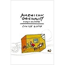 American Originality: Essays on Poetry (English Edition)