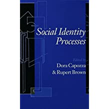 Social Identity Processes: Trends in Theory and Research (English Edition)