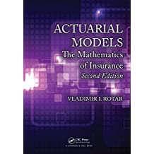 Actuarial Models: The Mathematics of Insurance, Second Edition (English Edition)
