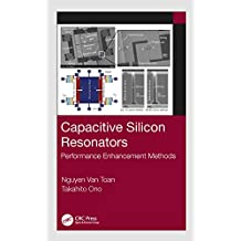 Capacitive Silicon Resonators: Performance Enhancement Methods (English Edition)