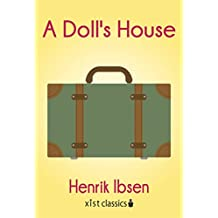 A Doll's House (Xist Classics) (English Edition)