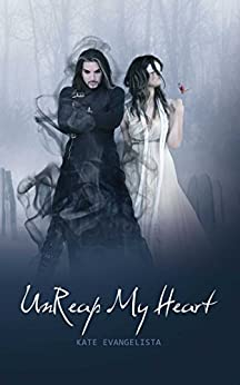 """Unreap my Heart (The Reaper Series Book 2) (English Edition)"",作者:[Evangelista, Kate]"