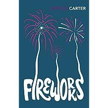 Fireworks: Nine Profane Pieces (English Edition)