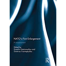 NATO's First Enlargement: A Reassessment (English Edition)