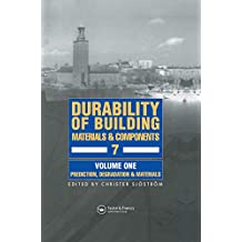 Durability of Building Materials & Components 7 vol.1: Proceedings of the Seventh Conference on the Durability of Building Materials and Components, Held in Sweden, in May 1996 (English Edition)