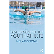 Development of the Youth Athlete (English Edition)