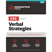 GRE Verbal Strategies: Effective Strategies & Practice from 99th Percentile Instructors (Manhattan Prep GRE Strategy Guides) (English Edition)