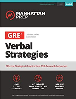 """""""GRE Verbal Strategies: Effective Strategies & Practice from 99th Percentile Instructors (Manhattan Prep GRE Strategy Guides) (English Edition)"""",作者:[Manhattan Prep]"""