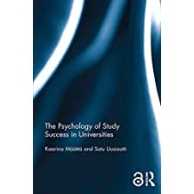 The Psychology of Study Success in Universities (Open Access) (English Edition)