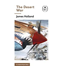 The Desert War: Book 4 of the Ladybird Expert History of the Second World War (The Ladybird Expert Series 10) (English Edition)