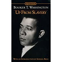 Up from Slavery: An Autobiography (Penguin Classics) (English Edition)
