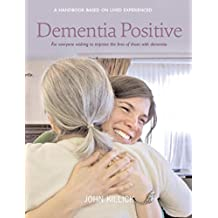 Dementia Positive (English Edition)