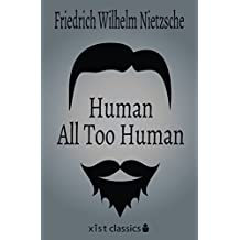 Human, All Too Human (Xist Classics) (English Edition)