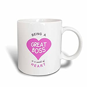 3dRose mug_183854_1 Being a Great Boss is a Work of Heart-Super Awesome Good Boss Quote, Ceramic Mug, 11-Ounce