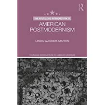 The Routledge Introduction to American Postmodernism (Routledge Introductions to American Literature) (English Edition)