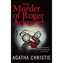 The Murder of Roger Ackroyd (Poirot) (Hercule Poirot Series Book 4) (English Edition)