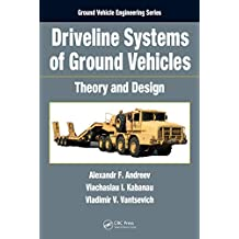 Driveline Systems of Ground Vehicles: Theory and Design (Ground Vehicle Engineering) (English Edition)